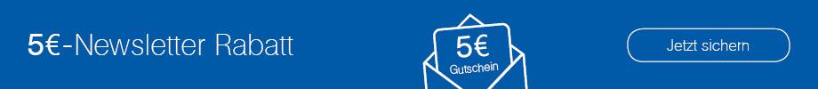 5 € Newsletter Rabatt für jede Neuanmeldung